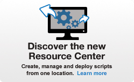 Discover the new Resource Center. Create, manage and deploy scripts from one location.